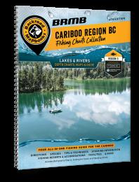 Cariboo Region BC Fishing - 4th Edition [PRE-ORDER]